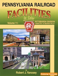 Pennsylvania Railroad Facilities In Color Vol. 11: Penn Station to Beaver Falls