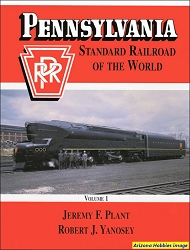 Pennsylvania Railroad: Standard Railroad of the World