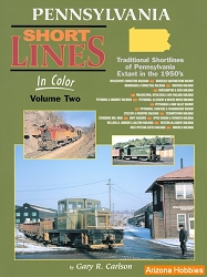 Pennsylvania Short Lines In Color Vol. 2: Traditional Pennsylvania Short Lines Extant in the 1950's
