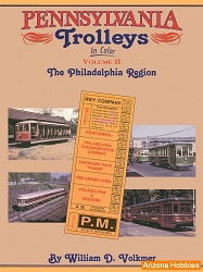 Pennsylvania Trolleys In Color Vol. 2: Philadelphia