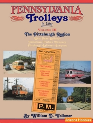 Pennsylvania Trolleys In Color Vol. 3: The Pittsburgh Region