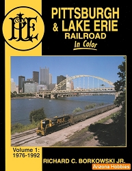 Pittsburgh & Lake Erie In Color Vol. 1: 1976-1992