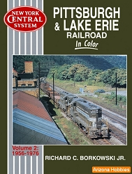 Pittsburgh & Lake Erie In Color Vol. 2: 1956-1976