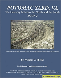 Potomac Yard: The Gateway Between the North and the South Book 2