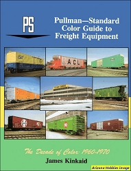 Pullman-Standard Color Guide to Freight and Passenger Equipment