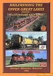 Railfanning the Upper Great Lakes Vol. 1: Duluth, Missabe & Iron Range DVD