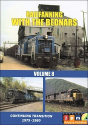 Railfanning with the Bednars Volume 8: Conrail Transition 1979-1980 DVD