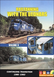 Railfanning with the Bednars Volume 9: Conrail Transition 1980-1982 DVD