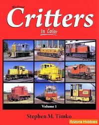 Railroad Critters In Color Vol. 1