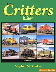 Railroad Critters In Color Vol. 2