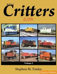 Railroad Critters In Color Vol. 5
