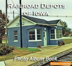 Railroad Depots of Iowa Photo CD Book