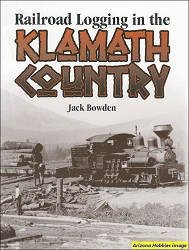 Railroad Logging in the Klamath Country