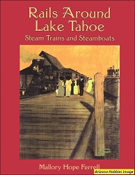 Rails Around Lake Tahoe: Steam Trains and Steamboats