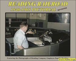 Reading Railroad 1940-1965 Pictorial Revisited