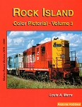 Rock Island Color Pictorial Vol. 3: Motive Power Review 1970-1980