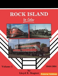 Rock Island In Color Vol. 1: 1948-1964