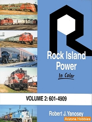 Rock Island Power In Color Vol. 2: 601 to 4909