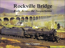 Rockville Bridge: Rails Across the Susquehanna