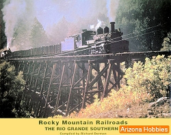 Rocky Mountain Railroads Vol. 1: Rio Grande Southern