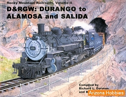 Rocky Mountain Railroads Vol. 2: D&RGW Alamosa to Salida