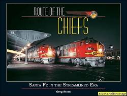 Route of the Chiefs: Santa Fe in the Streamlined Era