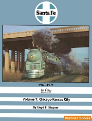 Santa Fe 1940-1971 In Color Vol. 1: Chicago to Kansas City