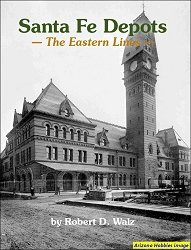 Santa Fe Railway Depots: The Eastern Lines