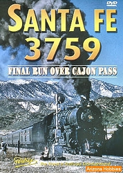 Santa Fe Railway 3759: Final Run Over Cajon Pass DVD
