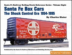 Santa Fe Railway Box Cars: The Shock Control Era 1954-1995
