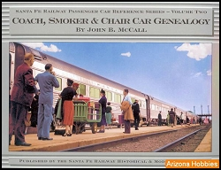 Santa Fe Railway Coach, Smoker and Chair Car Genealogy