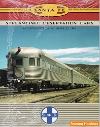 Santa Fe Railway Streamlined Observation Cars
