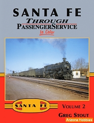 Santa Fe Through Passenger Service In Color Vol. 2