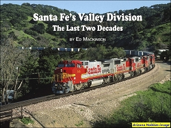 Santa Fe's Valley Division: The Last Two Decades