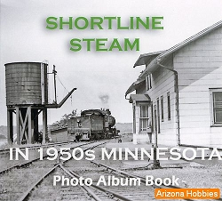 Shortline Steam In 1950s Minnesota Photo CD Book