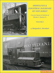 Shortlines and Industrial Railroads of New Jersey Vol. 2