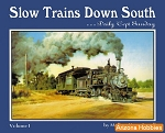 Slow Trains Down South Vol. 1: Daily 'Cept Sunday