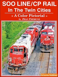 Soo Line - CP Rail in the Twin Cities: A Color Pictorial