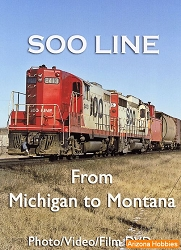 Soo Line: From Michigan to Montana DVD and Photo CD Book
