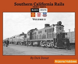 Southern California Rails 1941-1971 Vol. 2