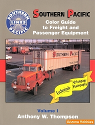 Southern Pacific Color Guide to Freight and Passenger Equipment Vol. 1