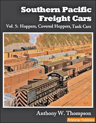 Southern Pacific Freight Cars Vol. 5: Hoppers
