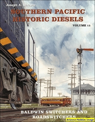 Southern Pacific Historic Diesels Vol. 11: Baldwin Switchers