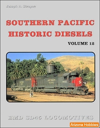 Southern Pacific Historic Diesels Vol. 12: EMD SD45 Locomotives