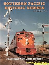 Southern Pacific Historic Diesels Vol. 20: Passenger Cab Units Reprise