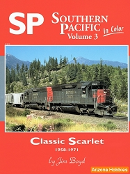Southern Pacific In Color Vol. 3: Classic Scarlet
