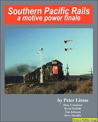 Southern Pacific Rails: A Motive Power Finale