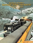 Southern Pacific's Historic Overland Route Color Pictorial
