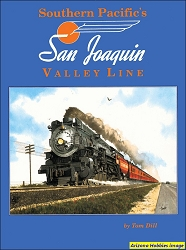 Southern Pacific's San Joaquin Valley Line Color Pictorial: 1950-1960s