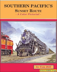 Southern Pacific's Sunset Route: A Color Pictorial